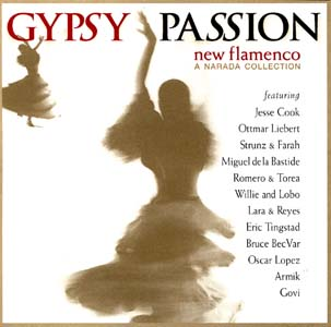 吉普赛激情 - 新弗拉明戈(Gypsy Passion - New Flamenco)
